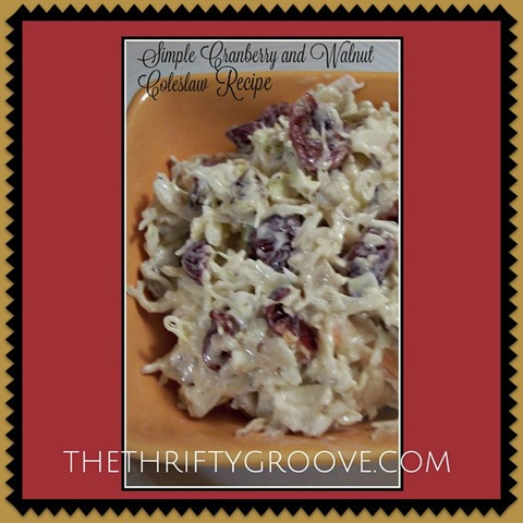 A Simple and thrifty Colesalw Recipe. Creamy Cranberry and Walmut Coleslaw Recipe. Perfect for the holidays or anytime of the year.