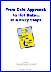 6 Easy Steps To A Hot Date
