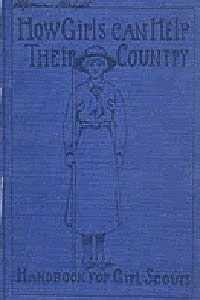 Images from the collection of Dr. Naomi Yavneh - Girl Scout Handbook 1916:  DaisyLow.com Website designed in Memory of Eileen Alma Klos (1929-1974)