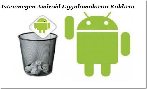 android-uygulama-kaldirma-sorunu