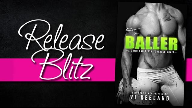 Release Blitz: The Baller by Vi Keeland