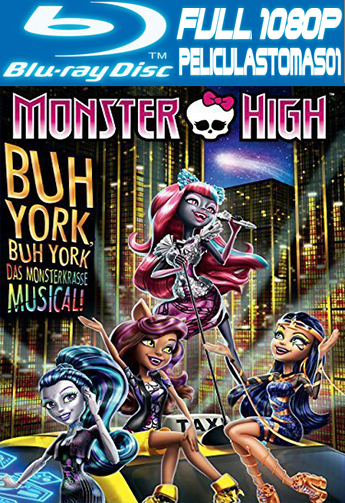 Monster High: Monstruo York (2015) BDRipFull m1080p