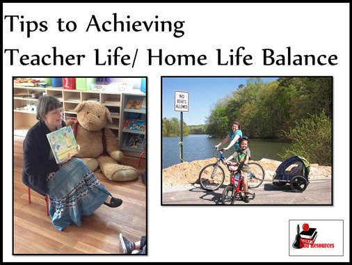 Tips to achieving teacher life and home life balance