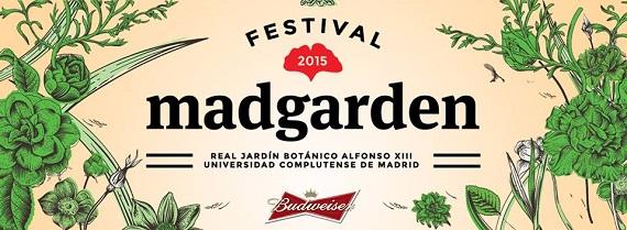 Madgarden Festival 2015, hasta el viernes 31 de julio