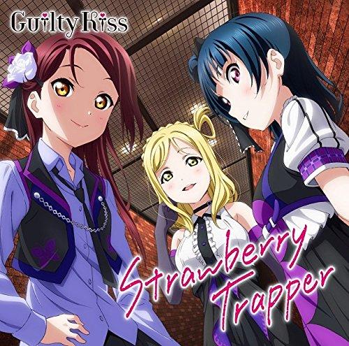 [Album] Guilty Kiss – 『ラブライブ!サンシャイン!!』ユニットシングル(3)「Strawberry Trapper」 (2016.06.08/MP3/RAR)