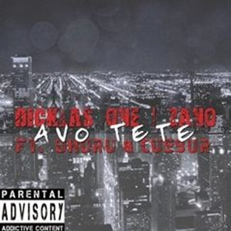 Dicklas One, Zano Feat. Uhuru & Cuebur - Avó Teté (2k15) [Download]