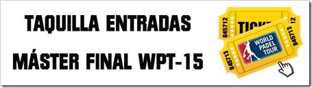 ENTRADAS MÁSTER FINAL WPT IFEMA 2015