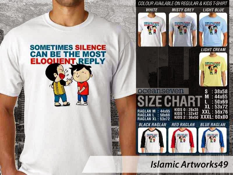 KAOS Muslim Sometimes silence can be the most eloquent reply. Islamic Artworks 49 distro ocean seven