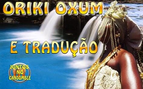 Oriki de Oxum e tradução   texto Yoruba   Portugues - Osun - Orixá - Oshun - Candomblé - Umbanda