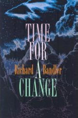 Cover of Richard Bandler's Book Time For A Change