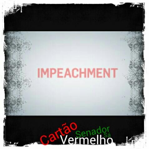Compreenda como acontece o processo de impeachment.