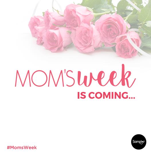 Mom'sWeek_ComingSoon