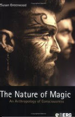 Cover of Susan Greenwood's Book The Nature Of Magic An Anthropology Of Consciousness