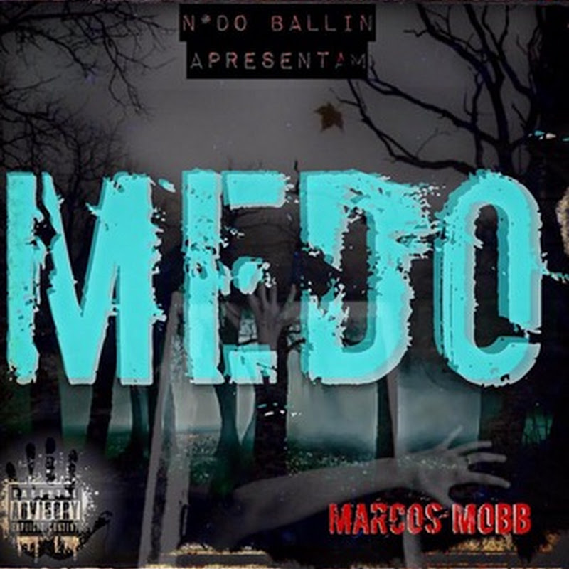 Marcos Mobb–Medo (2k15) [Download]