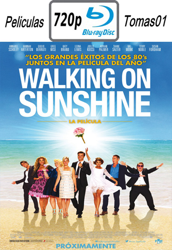 Walking on Sunshine (2014) [BDRip m720p/Dual Castellano-ingles]