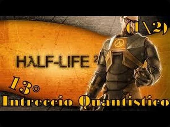 Half-Life2 Intreccio Quantistico
