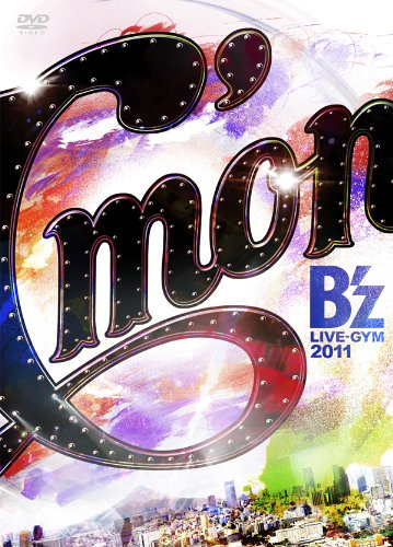 [TV-SHOW] B'z LIVE-GYM 2011-C'mon- (2012.05.30/DVDISO/11.1GB)