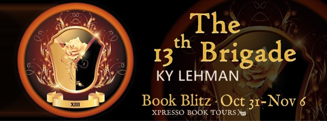 Book Blitz: The 13th Brigade by Ky Lehman
