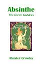 Absinthe the Green Goddess