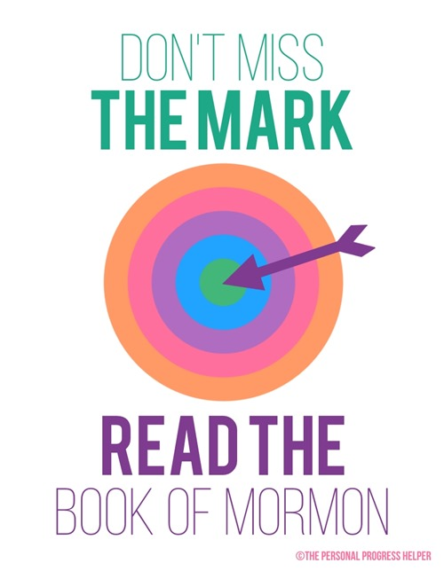 """Don't Miss the Mark--Read the Book of Mormon"" Motivational Handout"