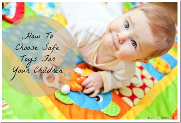 How To Choose Safe Toys For Your Children