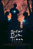 Super Dark Times (2017) ()