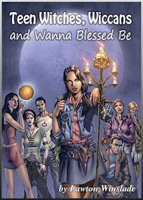 Cover of Lawton Winslade's Book Teen Witches Wiccans and Wanna Blessed Be