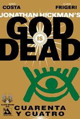 Actualización 26/11/2015: God is Dead #44, traducido por Floyd Wayne y maquetado por W.D. para la alianza Avatar.