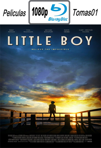 Little Boy (El Gran Pequeño) (2015) [BRRip 1080p/Subtitulada]