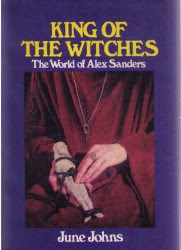 Cover of June Johns's Book King Of The Witches The World Of Alex Sanders