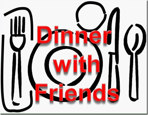 Dinner with Freinds