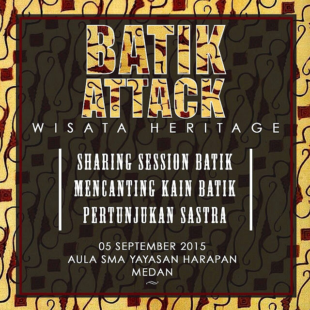 Batik Attack | Wisata Heritage