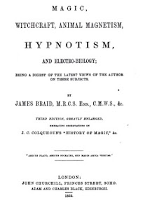 Cover of James Braid's Book Magic Witchcraft Animal Magnetism And Electro Biology