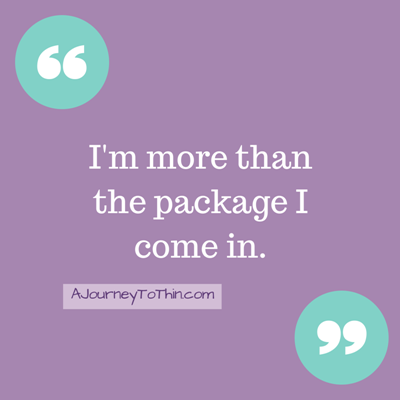 I'm more than the package I come in.