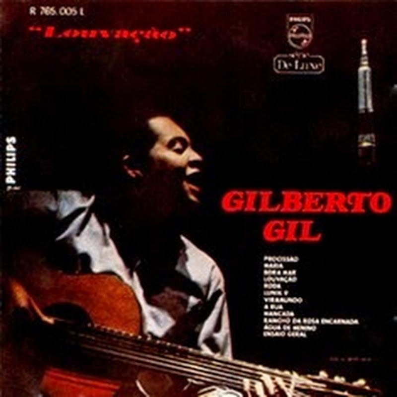 Louvaçao – Gilberto Gil /Torquato Neto