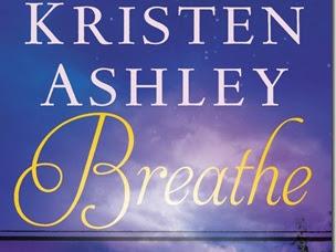 Review: Breathe (Colorado Mountain #4) by Kristen Ashley