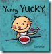 cover of Yummy Yucky, children's board book by Leslie Patricelli