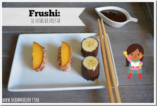 frushi sushi frutta