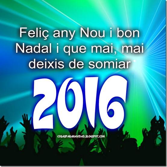 Feliç any Nou i bon Nadal i que mai, mai deixis de somiar