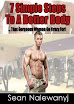 7 Simple Steps To A Better Body