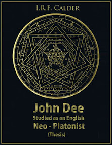 Cover of IRF Calder's Book John Dee Studied as an English Neo Platonist Thesis John Dee Society Edition