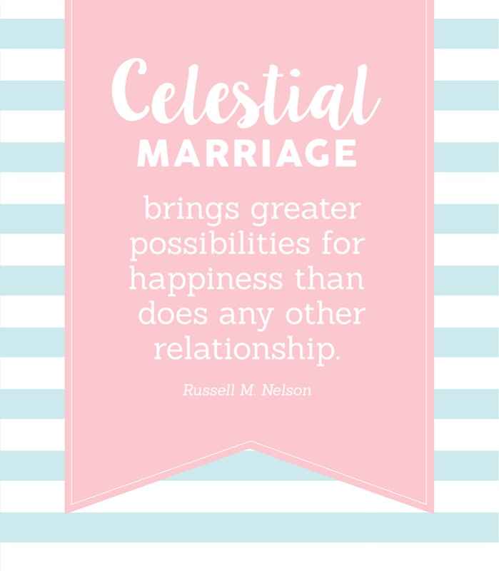 Celestial Marriage YW Quote Lesson Handout