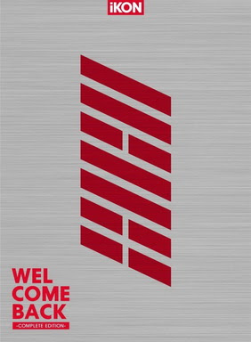 [MUSIC VIDEO] iKON – WELCOME BACK -COMPLETE EDITION-