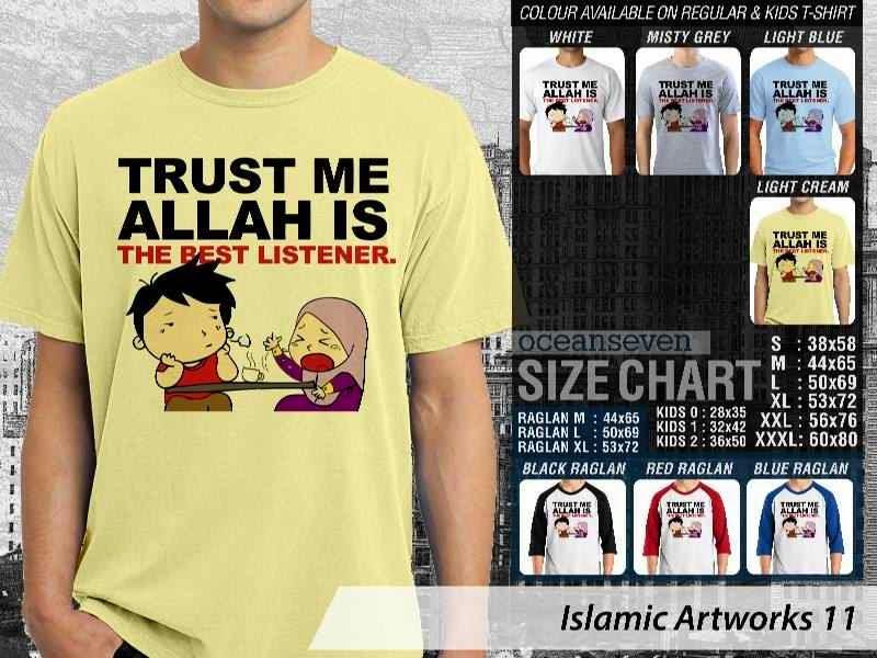 KAOS Muslim Trust Me Allah is The Best Listener. Islamic Artworks 11 distro ocean seven