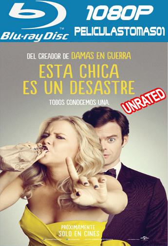Esta Chica es un Desastre (Trainwreck) (Unrated) (2015) [BRRip 1080p/Dual Latino-ingles]
