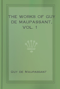 Cover of Guy De Maupassant's Book The Works Of Guy De Maupassant Vol I