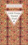 Little Essays Toward Truth