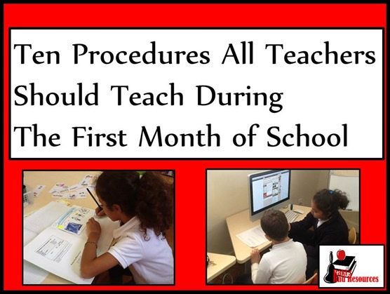 Ten Procedures All Teachers Should teach during the first month of school - Suggestions from Raki's Rad Resources