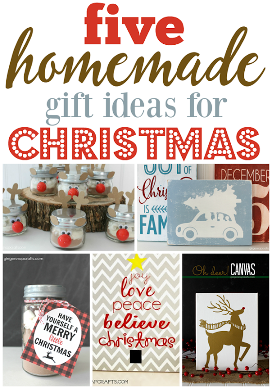 Five Homemade Gift Ideas for Christmas from   GingerSnapCrafts.com