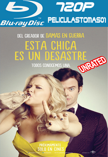 Esta Chica es un Desastre (Trainwreck) (Unrated) (2015) [BRRip 720p/Dual Latino-ingles]